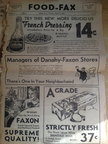 """""""Women pass the word along Faxon brand canned goods are the finest packed supreme quality!"""" And x-rayed eggs for 37 cents a dozen."""